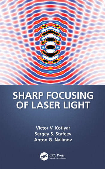 Sharp Focusing of Laser Light book cover
