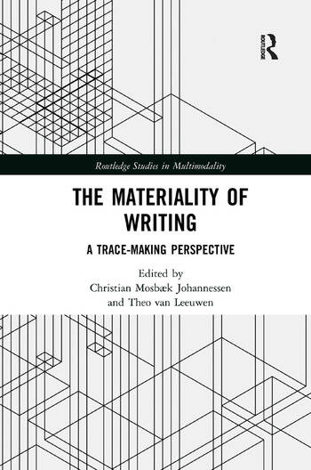The Materiality of Writing A Trace Making Perspective book cover