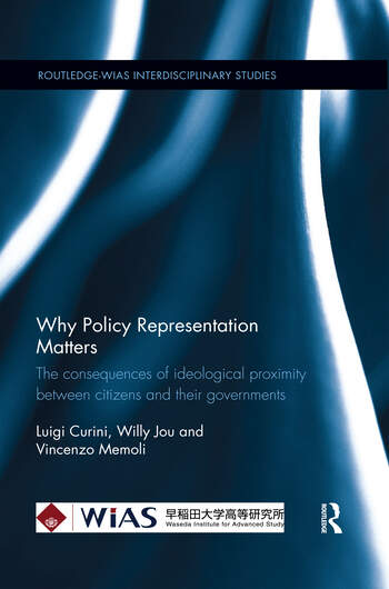 Why Policy Representation Matters The consequences of ideological proximity between citizens and their governments book cover