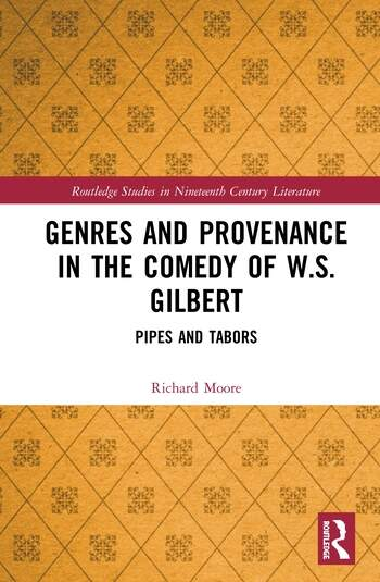 Genres and Provenance in the Comedy of W.S. Gilbert Pipes and Tabors book cover