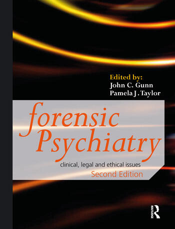 Forensic Psychiatry Clinical, Legal and Ethical Issues book cover