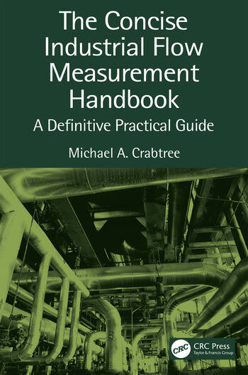 The Concise Industrial Flow Measurement Handbook A Definitive Practical Guide book cover