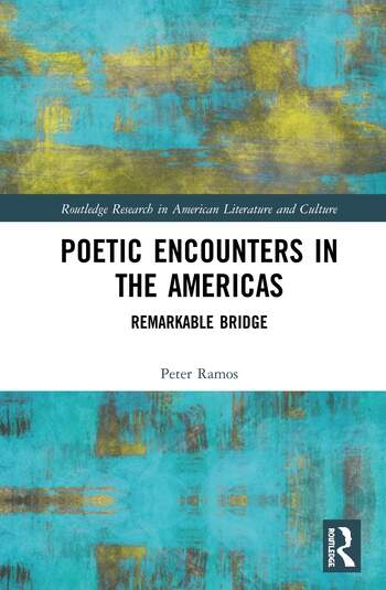 Poetic Encounters in the Americas Remarkable Bridge book cover