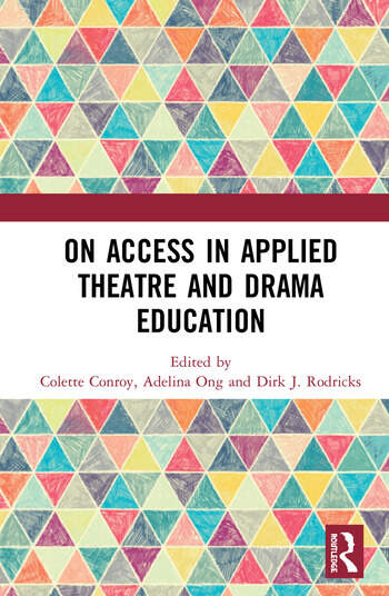 On Access in Applied Theatre and Drama Education book cover