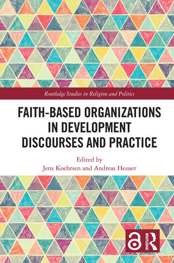 Faith Based Organizations in Development Discourses and Practice book cover