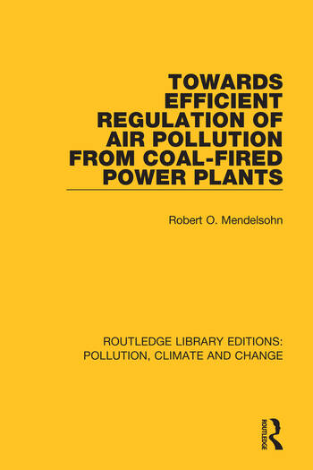 Towards Efficient Regulation of Air Pollution from Coal-Fired Power Plants book cover