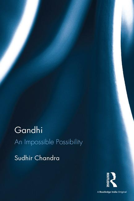 Gandhi An Impossible Possibility book cover