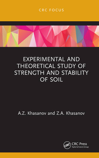 Experimental and Theoretical Study of Strength and Stability of Soil book cover