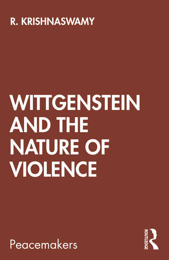 Wittgenstein and the Nature of Violence book cover