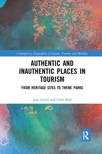 Authentic and Inauthentic Places in Tourism From Heritage Sites to Theme Parks book cover