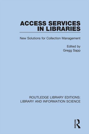 Access Services in Libraries New Solutions for Collection Management book cover