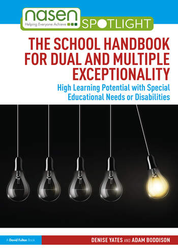 The School Handbook for Dual and Multiple Exceptionality High Learning Potential with Special Educational Needs or Disabilities book cover