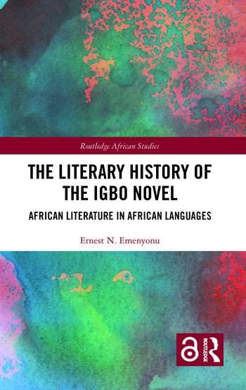The Literary History of the Igbo Novel African Literature in African Languages book cover