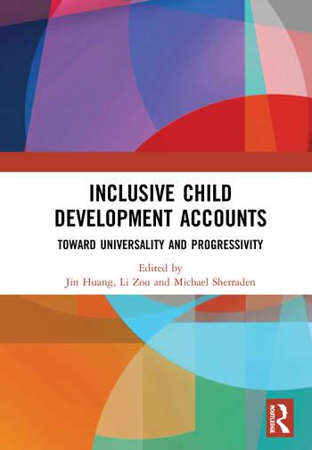 Inclusive Child Development Accounts Toward Universality and Progressivity book cover