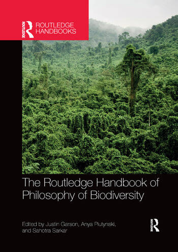 The Routledge Handbook of Philosophy of Biodiversity book cover