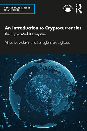 An Introduction to Cryptocurrencies The Crypto Market Ecosystem book cover
