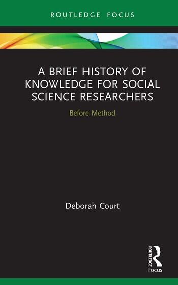 A Brief History of Knowledge for Social Science Researchers Before Method book cover