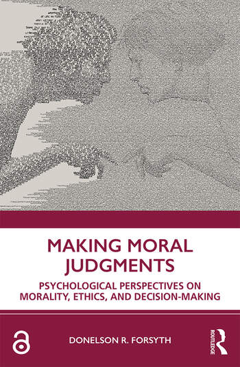 Making Moral Judgements Psychological Perspectives on Morality, Ethics, and Decision-Making book cover