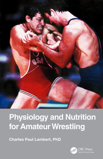 Physiology and Nutrition for Amateur Wrestling book cover