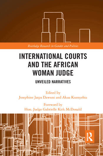 International Courts and the African Woman Judge Unveiled Narratives book cover
