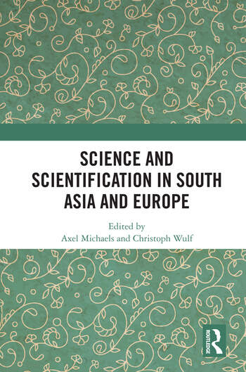 Science and Scientification in South Asia and Europe book cover