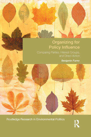 Organizing for Policy Influence Comparing Parties, Interest Groups, and Direct Action book cover