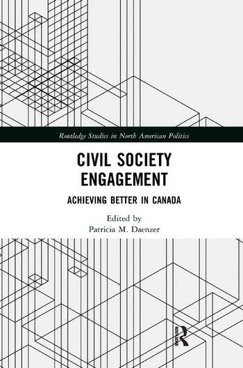 Civil Society Engagement Achieving Better in Canada book cover