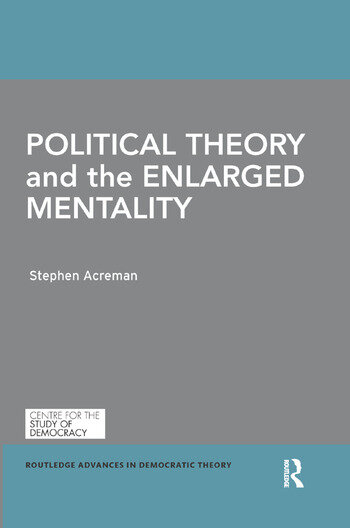 Political Theory and the Enlarged Mentality book cover