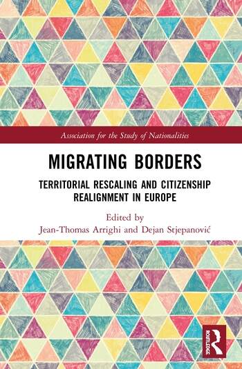Migrating Borders Territorial Rescaling and Citizenship Realignment in Europe book cover