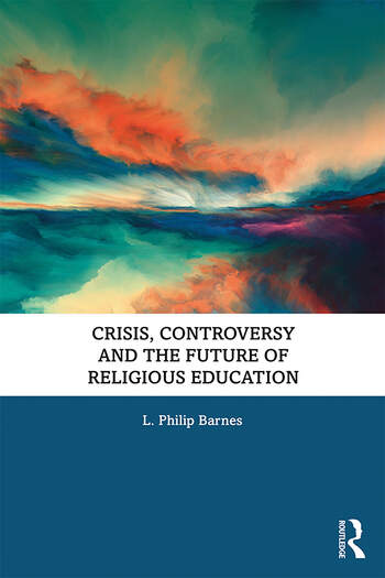 Crisis, Controversy and the Future of Religious Education book cover