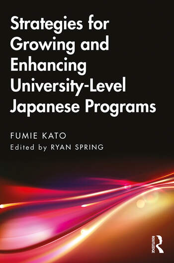 Strategies for Growing and Enhancing University-Level Japanese Programs book cover