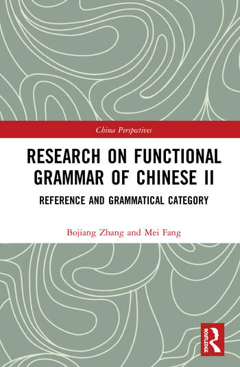 Research on Functional Grammar of Chinese II Reference and Grammatical Category book cover