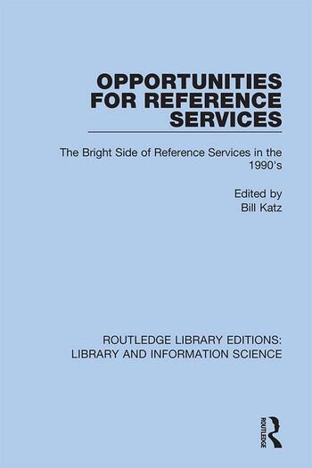 Opportunities for Reference Services The Bright Side of Reference Services in the 1990's book cover