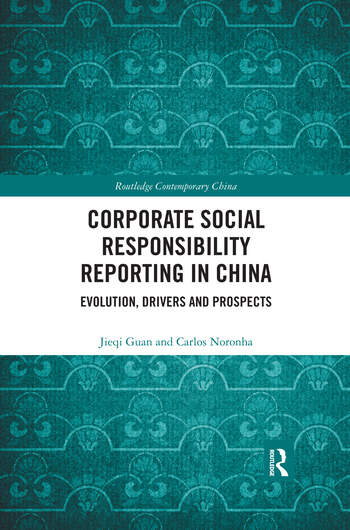 Corporate Social Responsibility Reporting in China Evolution, Drivers and Prospects book cover