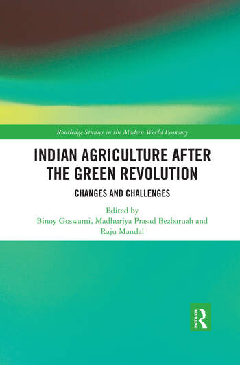 Indian Agriculture after the Green Revolution Changes and Challenges book cover