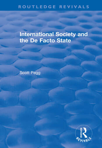 International Society and the De Facto State book cover