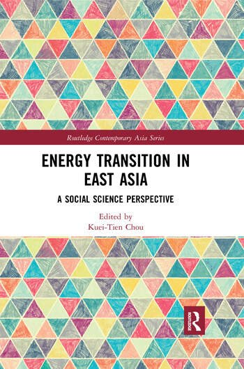 Energy Transition in East Asia A Social Science Perspective book cover