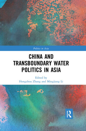 China and Transboundary Water Politics in Asia book cover