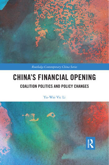China's Financial Opening Coalition Politics and Policy Changes book cover
