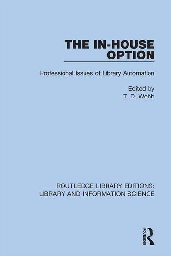 The In-House Option Professional Issues of Library Automation book cover