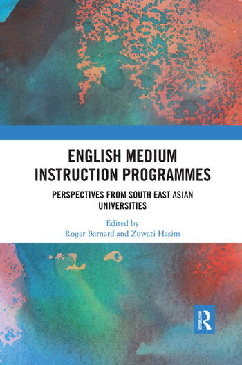 English Medium Instruction Programmes Perspectives from South East Asian Universities book cover