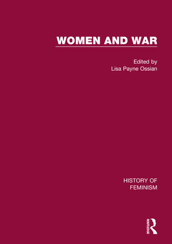 Women and War: V4 American Women and War, 1852-1945 book cover