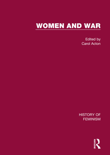 Women and War: V5 British War Nursing: The Crimea to the Second World War book cover