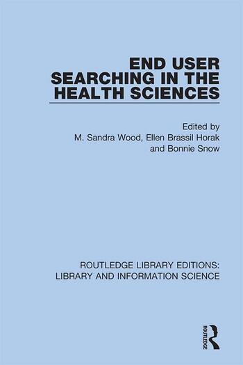 End User Searching in the Health Sciences book cover