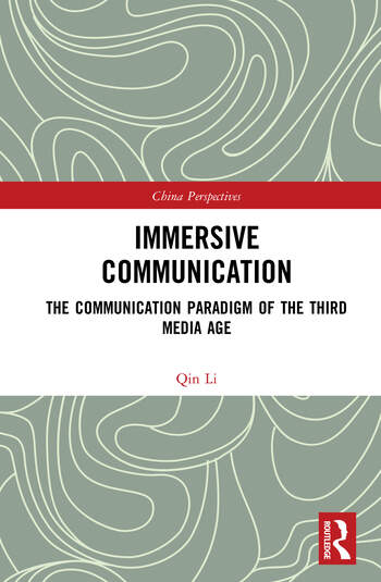 Immersive Communication The Communication Paradigm of the Third Media Age book cover