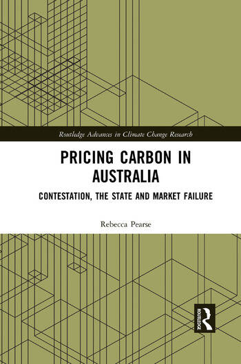 Pricing Carbon in Australia Contestation, the State and Market Failure book cover