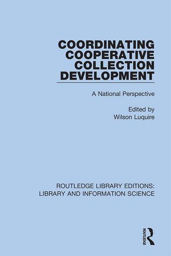 Coordinating Cooperative Collection Development A National Perspective book cover