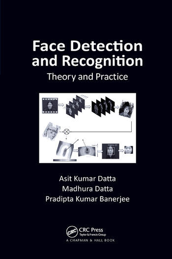 Face Detection and Recognition Theory and Practice book cover