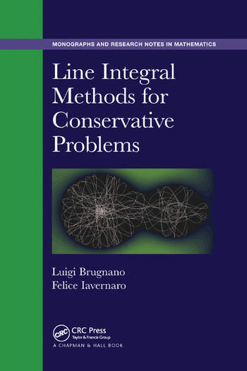 Line Integral Methods for Conservative Problems - CRC Press Book