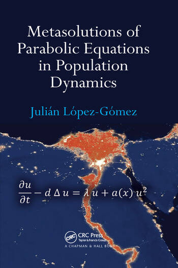 Metasolutions of Parabolic Equations in Population Dynamics book cover